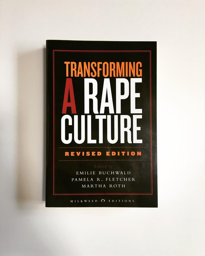 Transforming a Rape Culture | Milkweed Editions