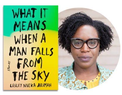 Lesley Arimah   What It Means When A Man Falls from the Sky