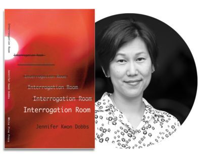 Interrogation Room | Jennifer Kwon Dobbs