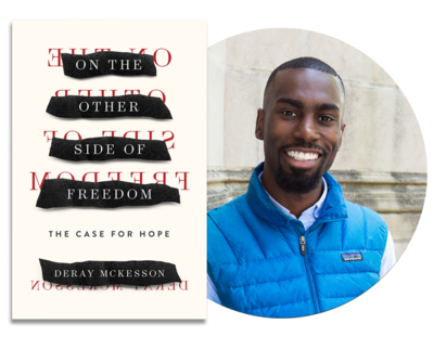 On the Other Side of Freedom | DeRay McKesson