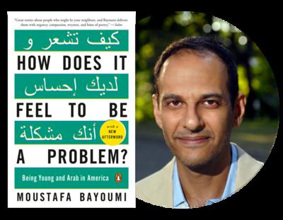 How Does It Feel to be a Problem? | Moustafa Bayoumi