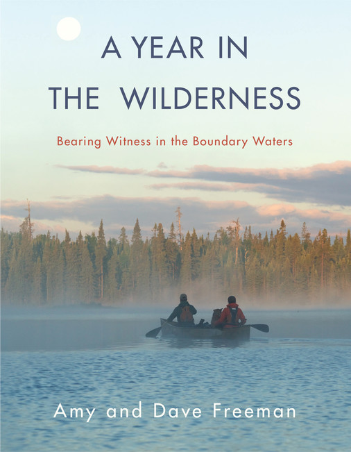 A Year in the Wilderness   Milkweed Editions