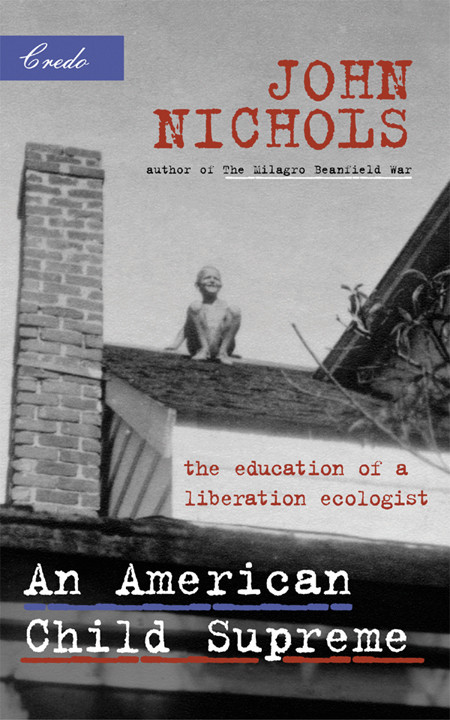 An American Child Supreme: The Education of a Liberal Ecologist