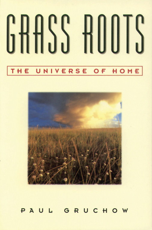 Grass Roots: The Universe of Home