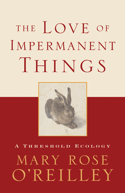 Love of Impermanent Things