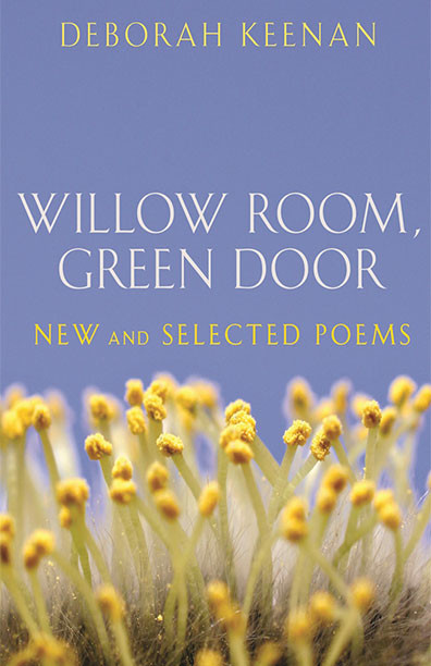 Willow Room, Green Door: New and Selected Poems