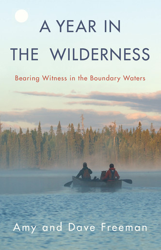 A Year in the Wilderness | Milkweed Editions