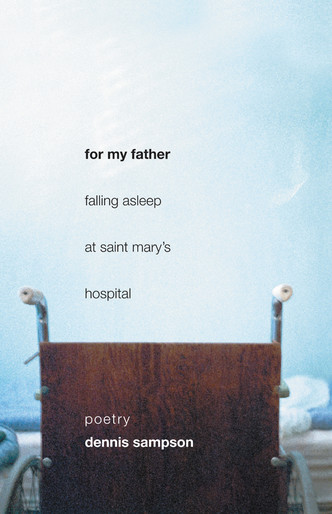 For My Father Falling Asleep at Saint Mary's Hospital
