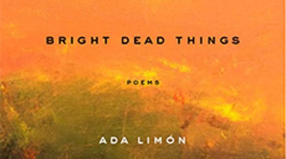 Listen: Ada Limón: Five Poems | Poets & Writers