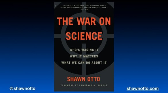 Watch: Shawn Otto on the War on Science | The National Academies