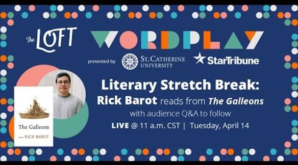 Loft Wordplay: Literary Stretch Break with Rick Barot