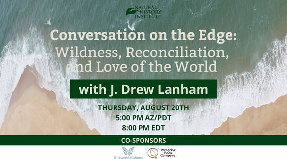 Conversation on the Edge: Wildness, Reconciliation, and Love of the World with J. Drew Lanham