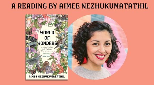 Readings from World of Wonders with Aimee Nezhukumatathil | Milkweed Editions