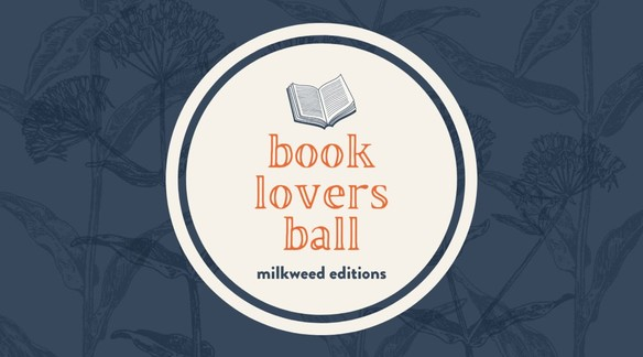Milkweed's Virtual Book Lovers Ball Featuring Robin Wall Kimmerer