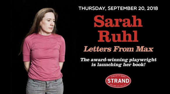 Watch: Sarah Ruhl Event for Letters from Max | Strand Book Store