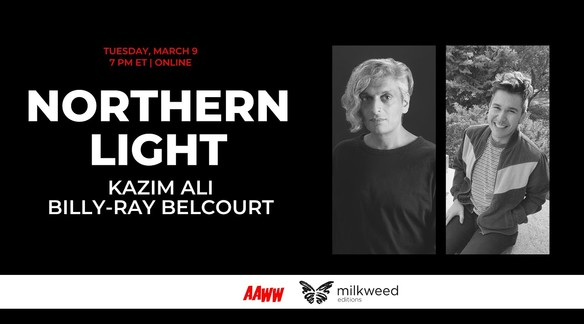 Watch: Book Launch for Northern Light with Kazim Ali and Billy-Ray Belcourt | Asian American Writers' Workshop