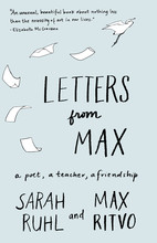 Excerpt Letters From Max A Book Of Friendship Milkweed Editions
